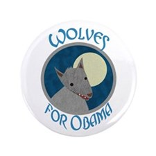 "Wolves for Obama 3.5"" Button (100 pack)"