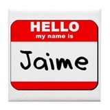 Hello my name is Jaime Tile Coaster