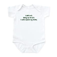 Want to Speak to Granma Infant Bodysuit