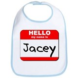 Hello my name is Jacey Bib
