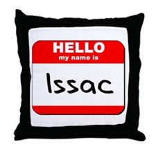 Hello my name is Issac Throw Pillow