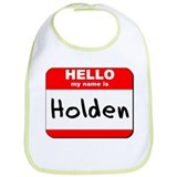 Hello my name is Holden Bib
