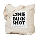One Buck Shot Tote Bag