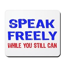 SPEAK FREELY Mousepad