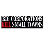 Big Corporations Kill Small Towns