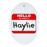 Hello my name is Haylie Oval Ornament