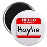 "Hello my name is Haylie 2.25"" Magnet (10 pack)"