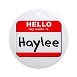 Hello my name is Haylee Ornament (Round)
