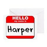 Hello my name is Harper Greeting Card