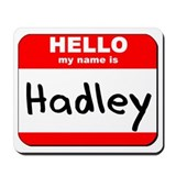 Hello my name is Hadley Mousepad