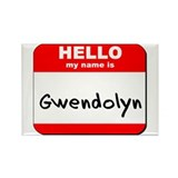 Hello my name is Gwendolyn Rectangle Magnet (10 pa