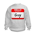 Hello my name is Guy Kids Sweatshirt