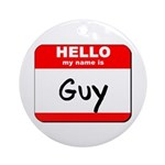 Hello my name is Guy Ornament (Round)