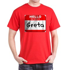 Hello my name is Greta Dark T-Shirt