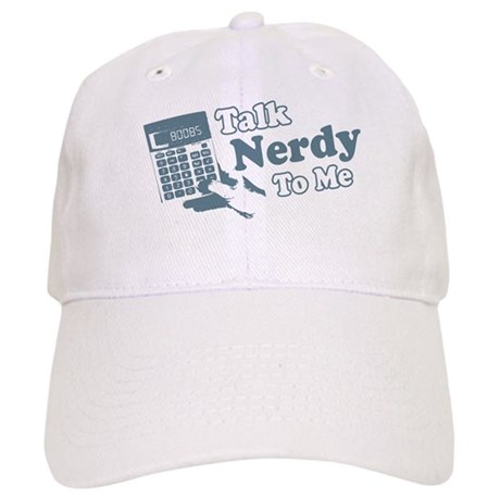 Talk Nerdy To Me Cap