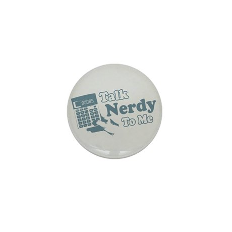 Talk Nerdy To Me Mini Button