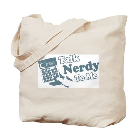 Talk Nerdy To Me Tote Bag