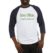 Sorry Officer Baseball Jersey