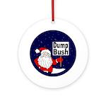Santa Says Dump Bush Yule Ornament