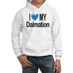I Love My Dalmation Hooded Sweatshirt