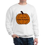 I am the Great Pumpkin Sweatshirt