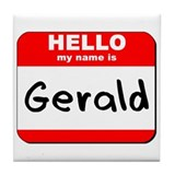 Hello my name is Gerald Tile Coaster