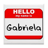 Hello my name is Gabriela Tile Coaster