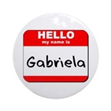 Hello my name is Gabriela Ornament (Round)