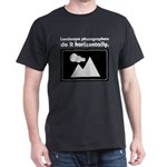 Landscape photographers do it Dark T-Shirt