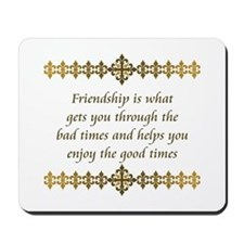 Friendship Mousepad