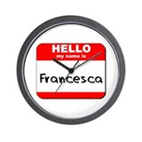 Hello my name is Francesca Wall Clock