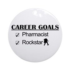 Pharmacist Career Goals - Rockstar Ornament (Round