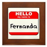 Hello my name is Fernanda Framed Tile