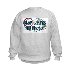 Stop Taking My Photo Kids Sweatshirt