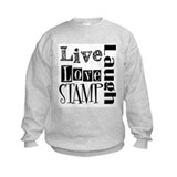 Live Love STAMP Sweatshirt