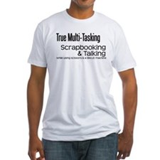 True Multi Tasking Shirt