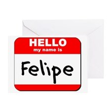 Hello my name is Felipe Greeting Card