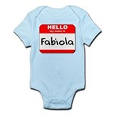 Hello my name is Fabiola Infant Bodysuit