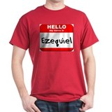 Hello my name is Ezequiel T-Shirt