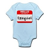 Hello my name is Ezequiel Onesie