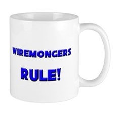 Wiremongers Rule! Mug