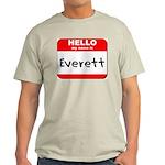 Hello my name is Everett Light T-Shirt