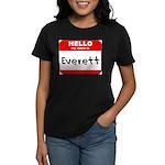 Hello my name is Everett Women's Dark T-Shirt