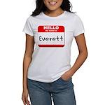 Hello my name is Everett Women's T-Shirt