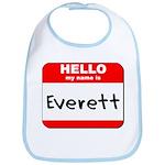 Hello my name is Everett Bib