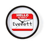 Hello my name is Everett Wall Clock