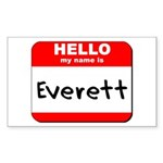 Hello my name is Everett Rectangle Sticker