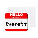 Hello my name is Everett Greeting Card
