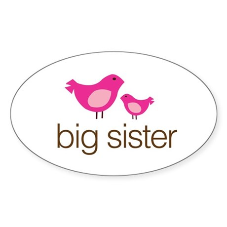 matching big sister t-shirt birdie Oval Sticker
