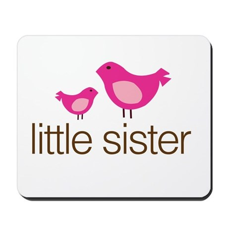 little sister t-shirts matching Mousepad